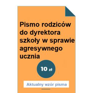 pismo-rodzicow-do-dyrektora-szkoly-w-sprawie-agresywnego-ucznia-wzor-pdf-doc