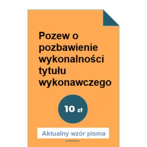 pozew-o-pozbawienie-wykonalnosci-tytulu-wykonawczego-wzor-doc-pdf