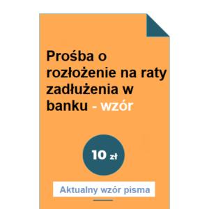 prosba-o-rozlozenie-na-raty-zadluzenia-w-banku-wzor-pdf-doc