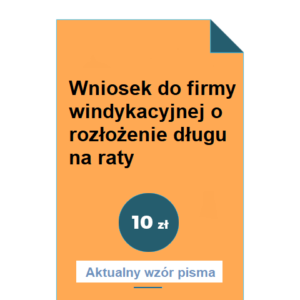 wniosek-do-firmy-windykacyjnej-o-rozlozenie-dlugu-na-raty-wzor-pdf-doc