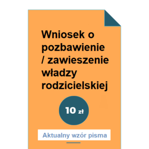 wniosek-o-pozbawienie-zawieszenie-wladzy-rodzicielskiej-wzor-pdf-doc