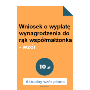 wniosek-o-wyplate-wynagrodzenia-do-rak-wspolmalzonka-wzor-pdf-doc