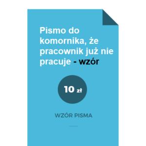 pismo-do-komornika-ze-pracownik-juz-nie-pracuje-wzor-doc-pdf