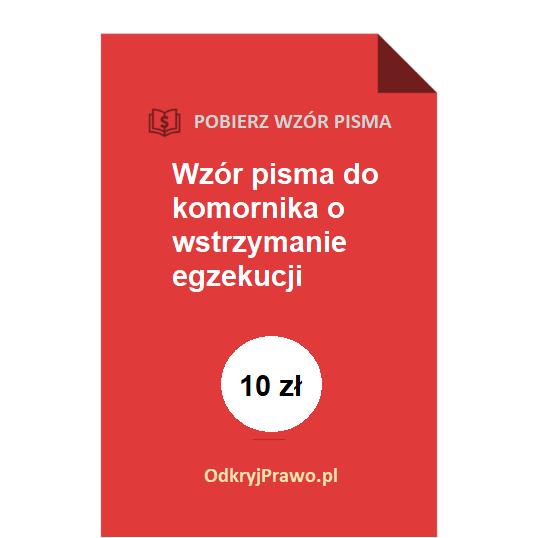 wzor-pisma-do-komornika-o-wstrzymanie-egzekucji-pdf-doc