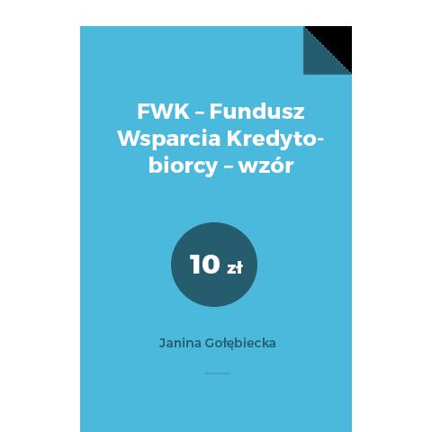 FWK – Fundusz Wsparcia Kredytobiorcy – wzór
