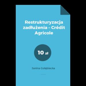 Restrukturyzacja zadłużenia – Crédit Agricole