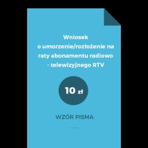 Wniosek o umorzenie rozłożenie na raty abonamentu RTV