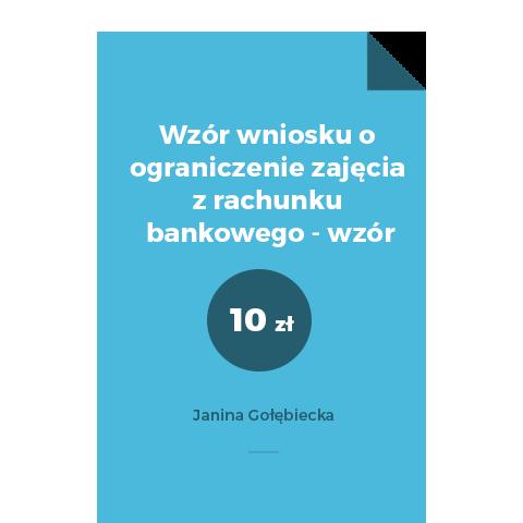 Wzór wniosku o ograniczenie zajęcia z rachunku bankowego - wzór