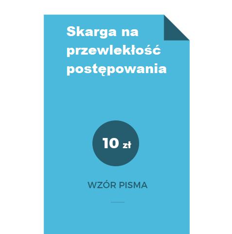 skarga-na-przewleklosc-postepowania-wzor-doc-pdf