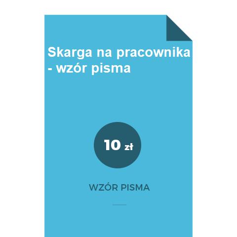 Skarga-na-pracownika-wzor-pisma-doc-pdf