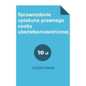 Sprawozdanie-opiekuna-prawnego-osoby-ubezwlasnowolnionej-wzor-doc-pdf