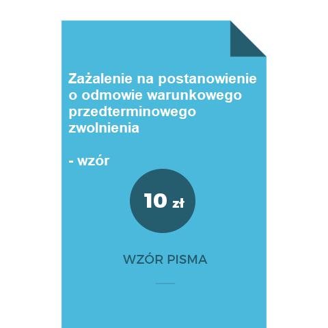 zazalenie-na-postanowienie-o-odmowie-warunkowego-przedterminowego-zwolnienia-wzor-doc-pdf