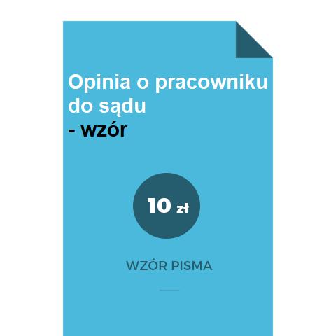 Opinia-o-pracowniku-do-sadu-wzor-pisma-pdf-doc