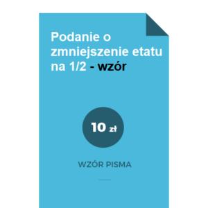 Podanie-o-zmniejszenie-etatu-na-1-2-wzor-pdf-doc