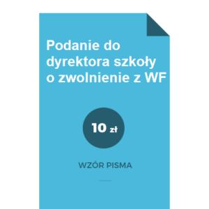 Podanie-do-dyrektora-szkoly-o-zwolnienie-z-WF-wzor-pdf-doc