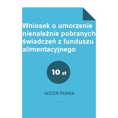 Wniosek-o-umorzenie-nienaleznie-pobranych-swiadczen-z-funduszu-alimentacyjnego-wzor-pdf-doc