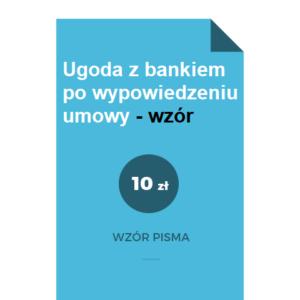 ugoda-z-bankiem-po-wypowiedzeniu-umowy-wzor-pdf-doc