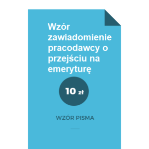 wzor-zawiadomienie-pracodawcy-o-przejsciu-na-emeryture-pdf-doc