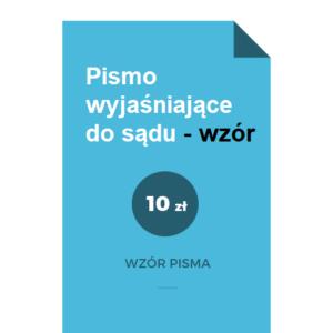 pismo-wyjasniajace-do-sadu-wzor-pdf-doc
