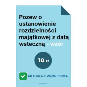 pozew-o-ustanowienie-rozdzielnosci-majatkowej-z-data-wsteczna-wzor-pdf-doc