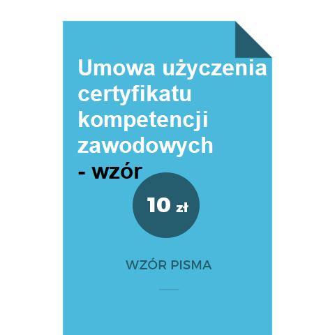 umowa-uzyczenia-certyfikatu-kompetencji-zawodowych-wzor-pdf-doc