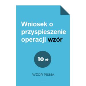 wniosek-o-przyspieszenie-operacji-wzor-pdf-doc