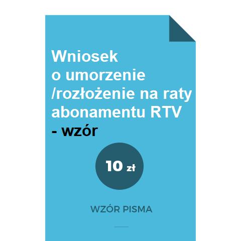 wniosek-o-umorzenie-rozlozenie-na-raty-abonamentu-radiowo-telewizyjnego-rtv-pdf-doc-word