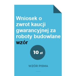 wniosek-o-zwrot-kaucji-gwarancyjnej-za-roboty-budowlane-wzor-pdf-doc-word