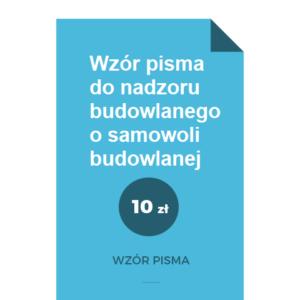 wzor-pisma-do-nadzoru-budowlanego-o-samowoli-budowlanej-pdf-doc