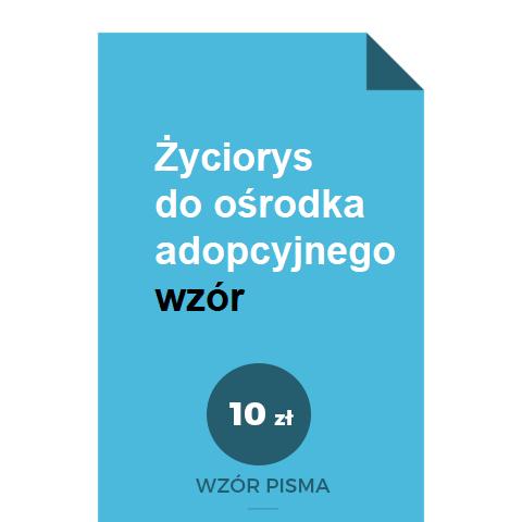 zyciorys-do-osrodka-adopcyjnego-wzor-pdf-doc-word